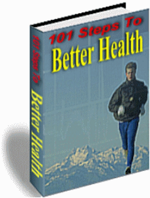 Product picture 101 Steps to Better Health - Health & Fitness Tips