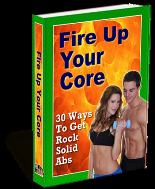 Product picture 4 Fire Up Your Core PDF ebooks MRR